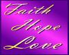 HW: Faith,Hope,Love