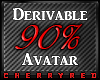 90% Avatar Derive