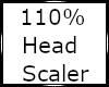 110% Head Resizer