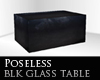 Poseless Blk Ice Table