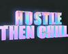 Hustle Sign w/ money