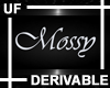 UF Derivable Mossy Sign