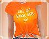 Girls Just Wanna T-Shirt