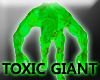 TOXIC GIANT