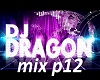 Dj dragon mix p12