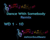 Dance With Somebody Rmx