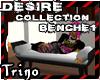 [Trino]- Desire Benche 1
