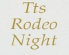 Tt's Rodeo Nigth