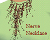 Nerve Necklace
