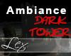 LEX Ambiance dark tower