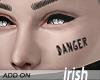 - Face Tattoo - Danger