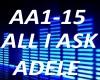 B.F All I Ask..Adele