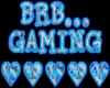 BRB Gaming Sign