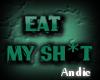 EatMySh*tSticker