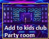 Kids VIP Party Room Add