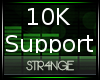 STR4NGE 10k Support