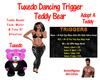 Tuxedo Trigger Bear