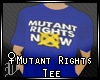 ♀Mutant Rights Tee