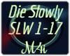 Die Slowly -HardStyle-