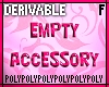 Female Empty Accessory
