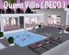 Queen Villa ( DECO )