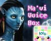 Na'vi Avatar Voice Box