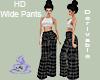 HD Wide Pants
