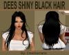DEES SHINY BLACK HAIR