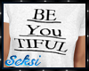 S! BeYouTiful Tee