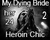 2 My Dying Bride Heroin
