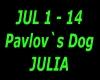 Pavlov`s Dog Julia