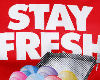 STAY FRESH -RED