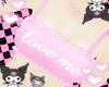 ♡ love me ♡