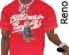 .Billionair T-Shirt.