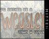 m*  Weasley > Cullen