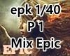 `Mix Epic P1