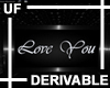 UF Derivable Love You 3D
