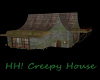 HH! Creepy House