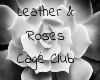 Leather Roses Cage Club
