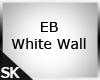 SK EB White Wall