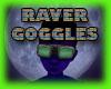 !  Raver Goggles !