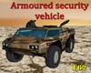 Arm. Security Vehicle