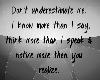 Never Underestimate