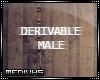 [M] Derivable Male