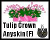 Anyskin Tulip Crown (F)
