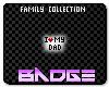 I <3 My Dad Badge