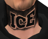 ICE Neck Tat