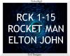 Rocket Man ~ Elton John