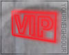 !Red VIP Neon Sign