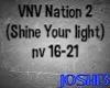 VNV (Shine your light) 2